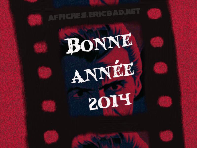 BONNE-ANNEE-2014-affiches-ericbad-net